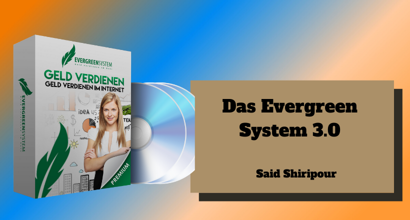 Evergreensystem 3.0 von Said Shiripour