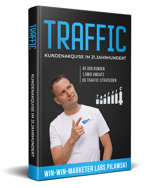 Traffic Kundenakquise im 21. Jahrhundert