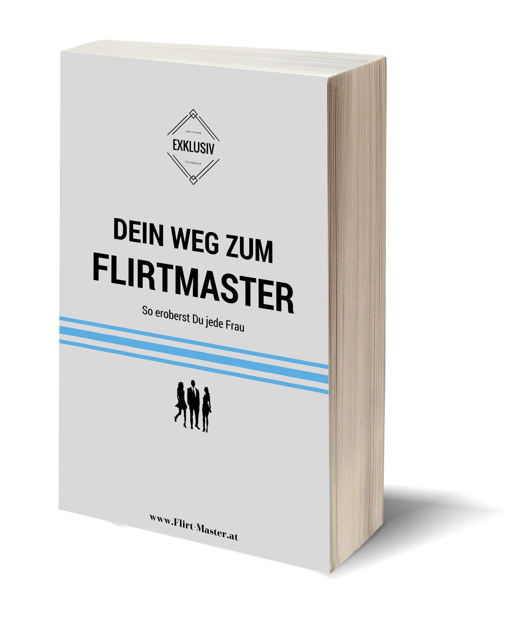 """Frauen ansprechen """"Dein Weg zum Flirtmaster"""""""