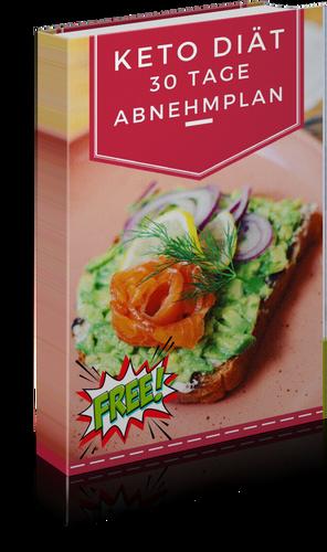 Keto Diät 30 Tage Abnehmplan gratis E-Book zum downloaden