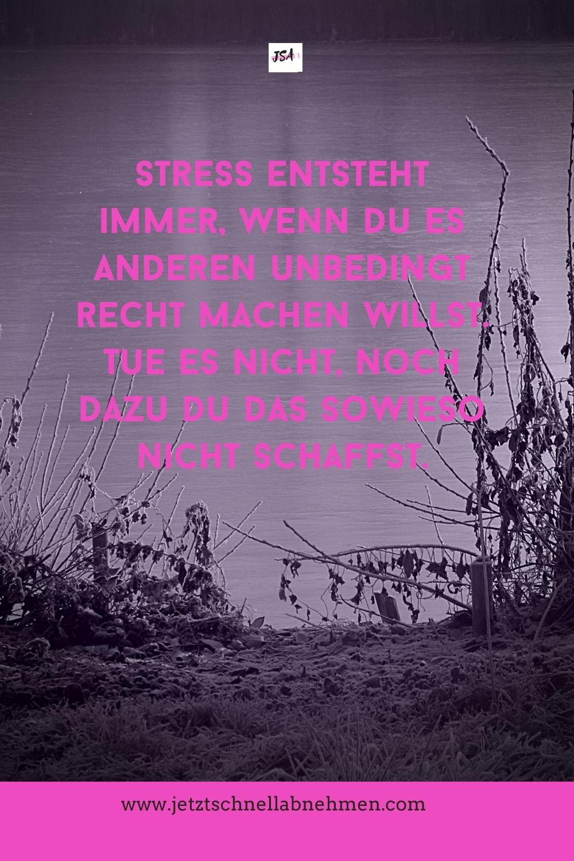 Motivationssprüche: Stress entsteht immer, wenn ...