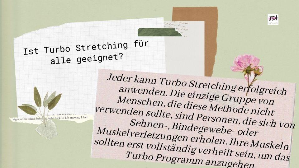 Ist Turbo Stretching für alle geeignet?