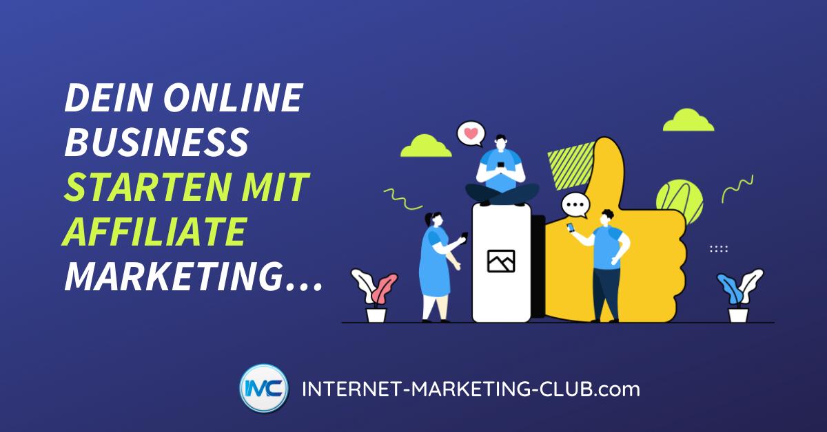 Dein Online Business starten mit Affiliate Marketing