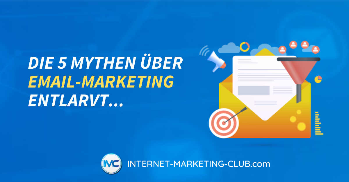 Die 5 Mythen über Email-Marketing entlarvt