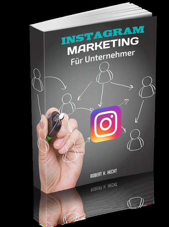INSTAGRAM Marketing deutsch, Traffic mit INSTAGRAM generieren, Neukunden für Network Marketing auf INSTAGRAM finden