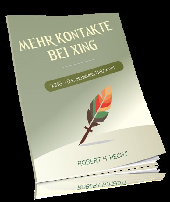 XING Marketing deutsch, Traffic mit XING generieren, Neukunden für Network Marketing auf XING finden
