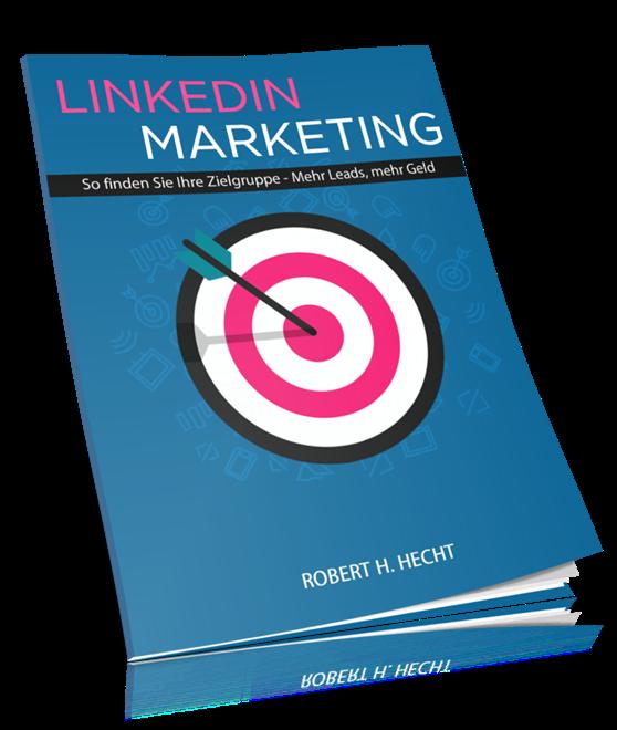 Linkedin Marketing deutsch, Traffic mit Linkedin generieren, Neukunden für Network Marketing auf Linkedin finden
