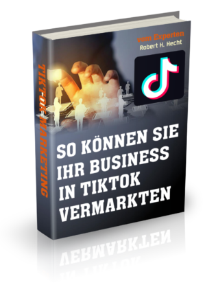 TikTok Marketing deutsch, Traffic mit TikTok generieren, Neukunden für Network Marketing auf TikTok finden