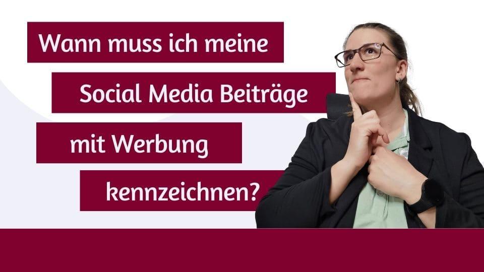 [ZDO] Wann muss ich meine Beiträge in Social Media mit Werbung kennzeichnen?