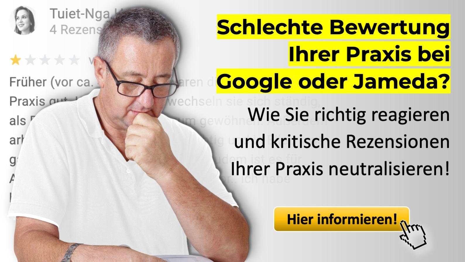 Schlechte Praxis-Bewertungen bei Google und Jameda neutralisieren