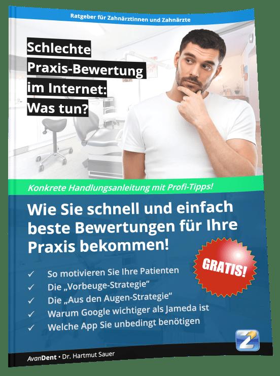 """Ratgeber für Zahnärztinnen und Zahnärzte """"Schlechte Praxis-Bewertung im Internt: Was tun?"""""""