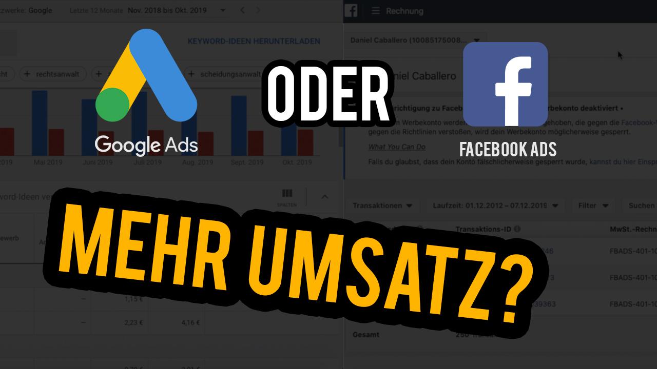Facebook Ads oder Google Ads? Werbeanzeigen schalten!