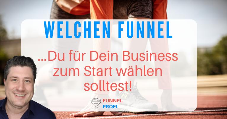Welcher Funnel passt zu meinem Business (Selbständige & KMU)?