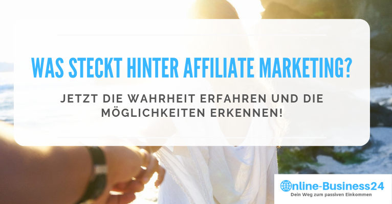 Was ist Affiliate Marketing?