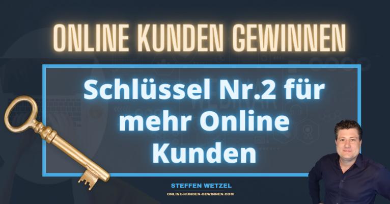 Leadgenerierung - Schlüssel Nr. #2 der 3 Schlüssel zum Online Verkauf Online Kunden gewinnen