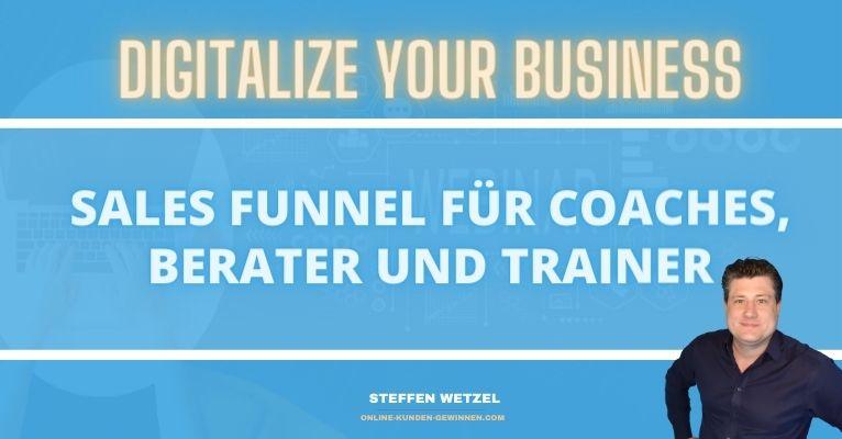 Sales Funnel: Als Coach, Berater, Trainer oder Consultant mit Funnelcockpit selber seinen eigenen Funnel bauen