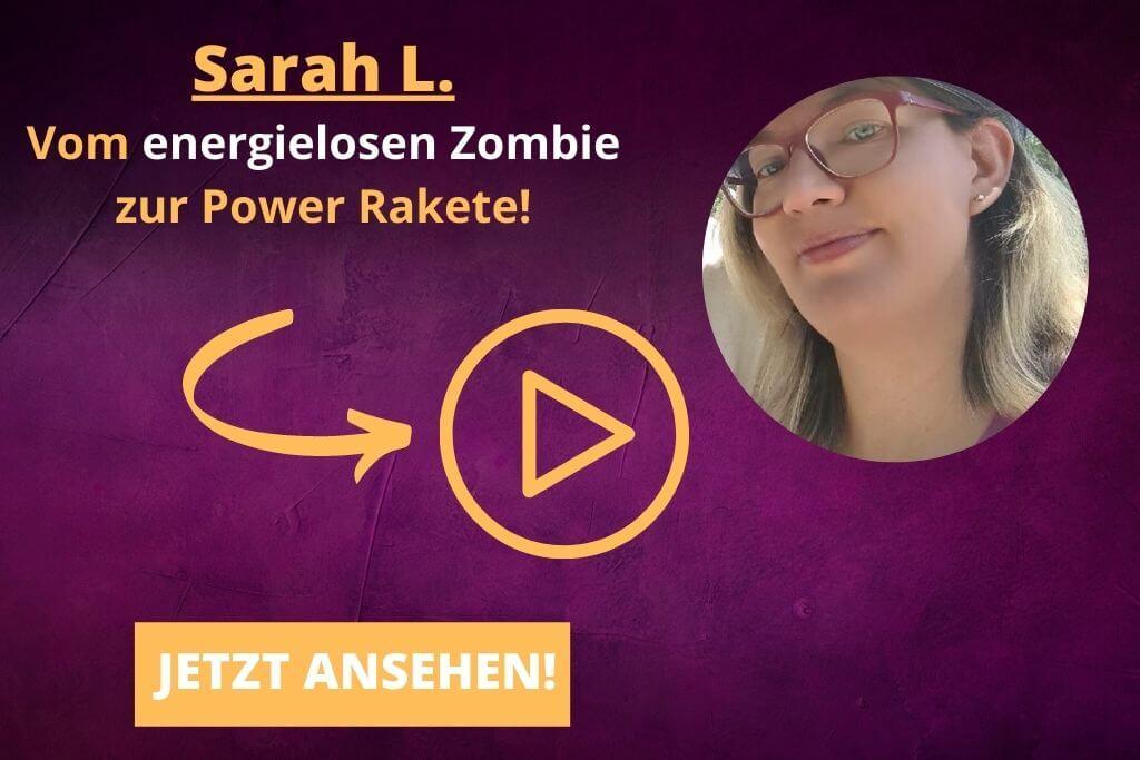 Sarah - mehr Lebensenergie gewonnen