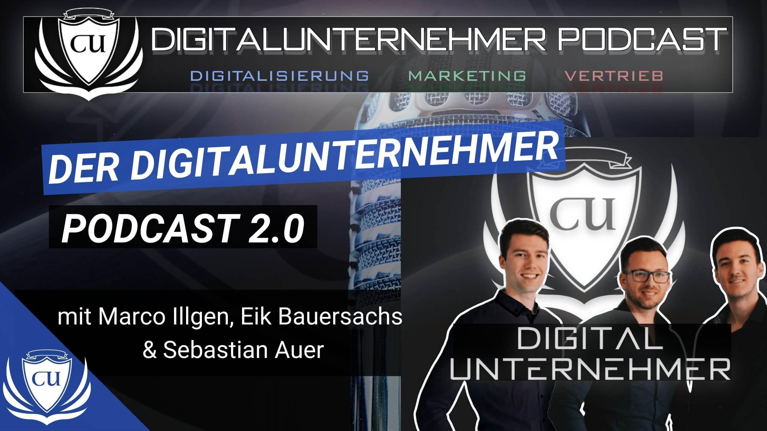 Der neue Digitalunternehmer Podcast 2.0 + 12.000€ Gewinnspiel