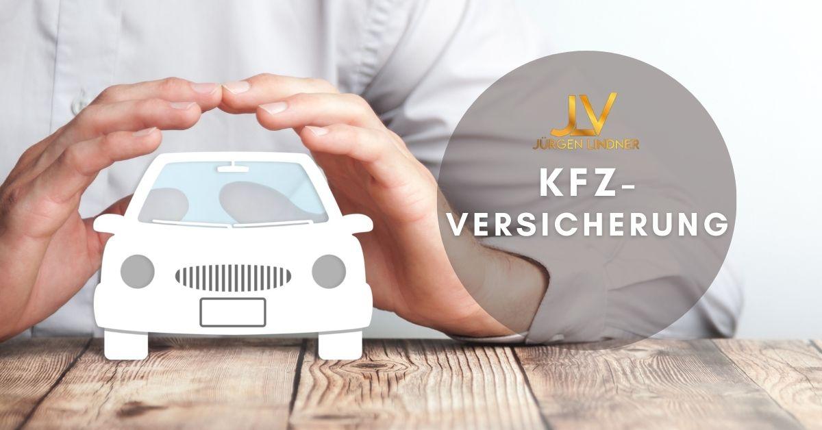 KFZ Versicherung - Worauf ist zu achten!