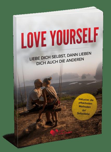 eBook Selbstliebe / Liebe finden / Methoden zur Selbstliebe