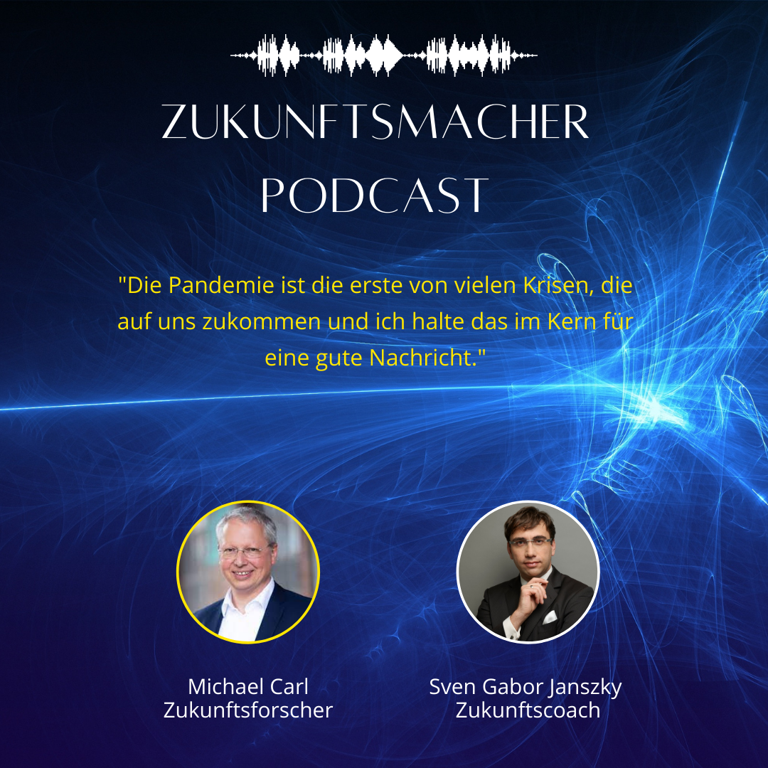 #042 Krisen sind Chancen! - Im Talk mit Michael Carl