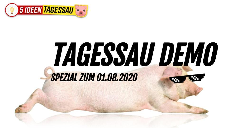 TAGESSAU DEMO Spezial vom 01.08.2020