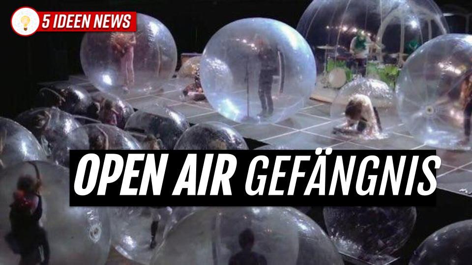 Open Air Gefängnis für jeden bis er seine Unschuld beweist
