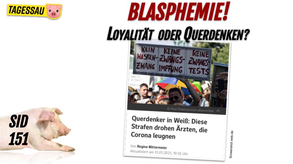 SID 151 - Blasphemie: Querdenker in Weiß - Sau im Dorf mit Dave Brych