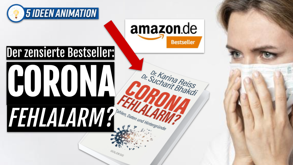 Corona Fehlalarm? Der zensierte Bestseller von Prof. Dr. Sucharit Bhakdi