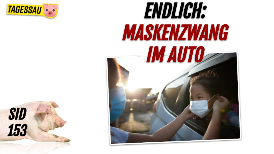 SID 153 - Endlich: Maskenzwang im Auto in Berlin ab 10. Februar!