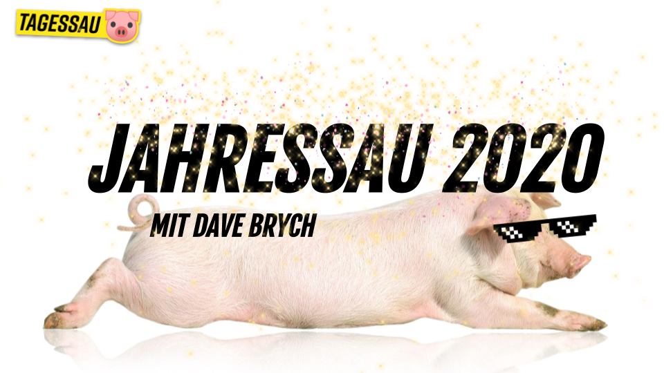 Jahressau 2020 mit Dave Brych - satirischer Jahresrückblick