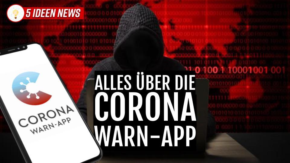 Alles über die Corona Warn-App (Tracing App wird am 16. Juni von Bundesregierung und Jens Spahn vorgestellt)