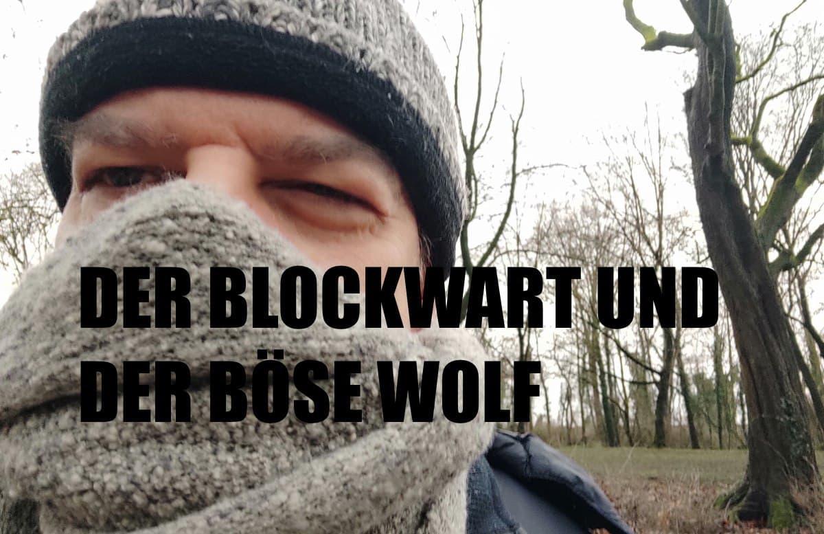 BLW 003 - Blockwart und der Wolf