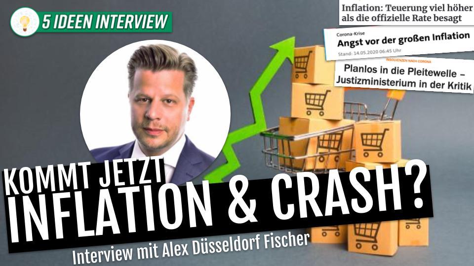 🔥 Kommt Inflation & Crash? Interview mit Alex Düsseldorf Fischer (Krise & Immobilien Investment)