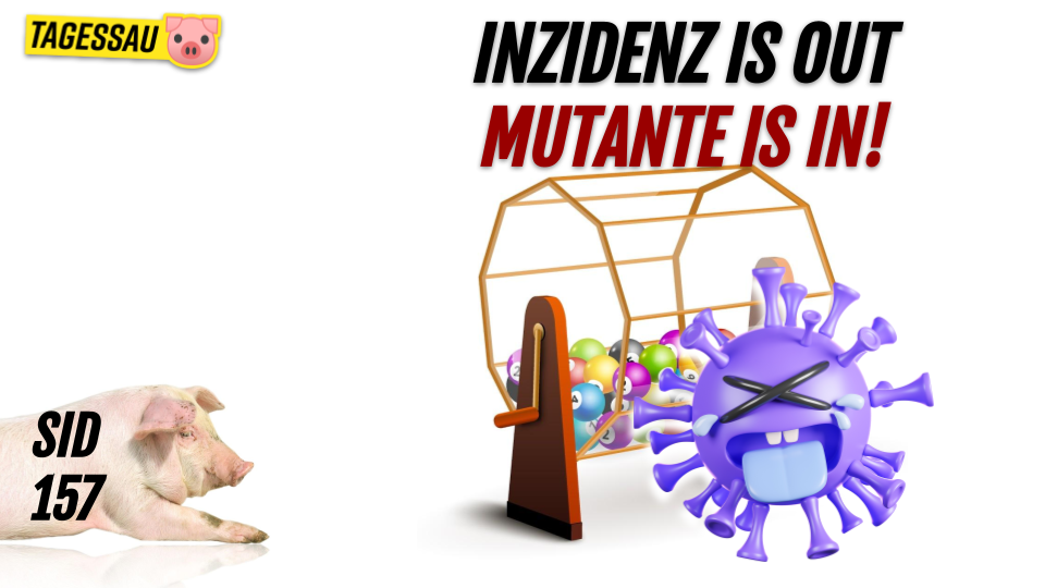 SID 157 - Inzidenz is out! Mutante is in! - 15km jetzt im Live Test!