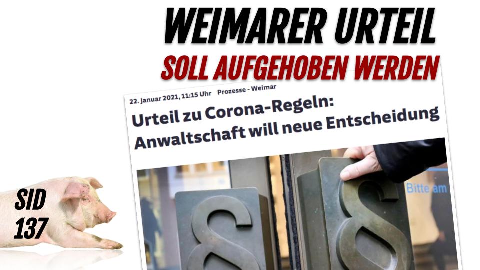 SID 137 - Weimarer Urteil soll aufgehoben werden