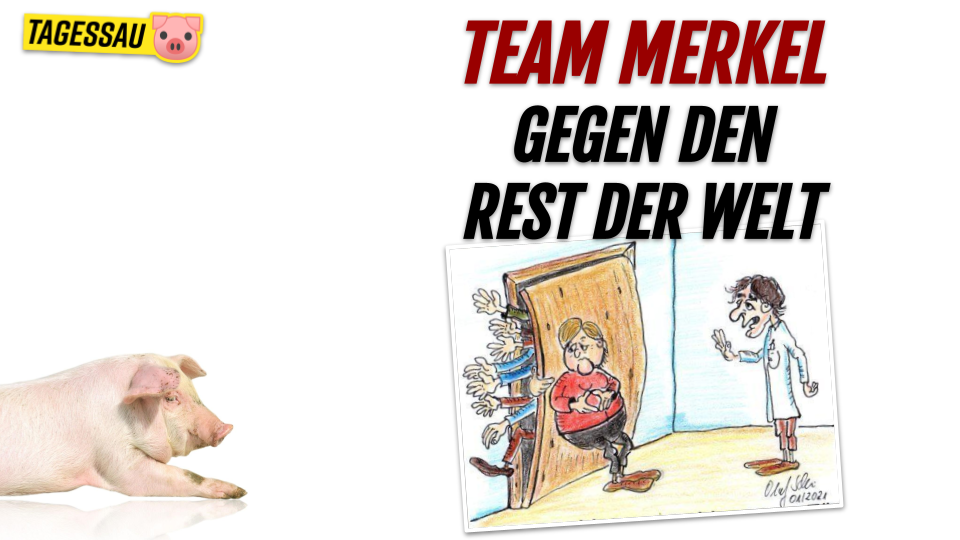 Merkels Team gegen den Rest der Welt