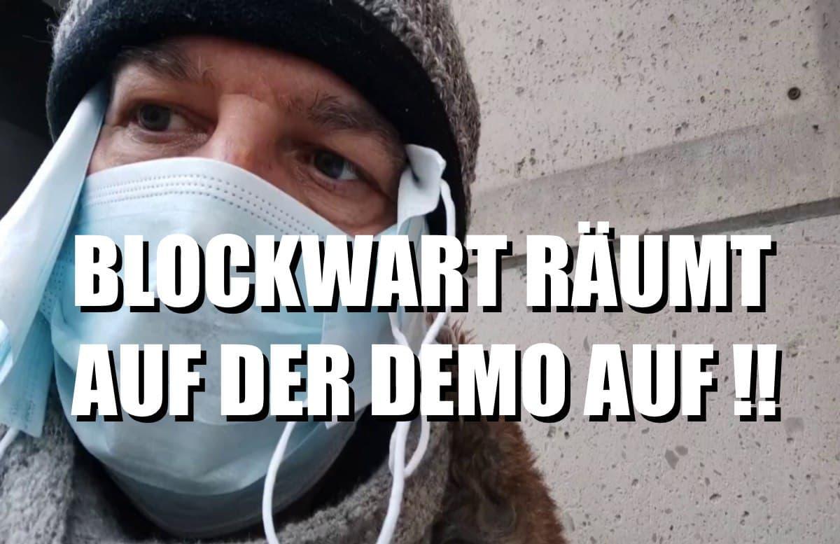BLW 005 - Der Blockwart räumt Demo auf