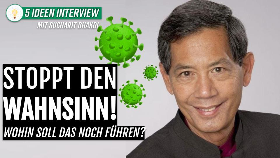 📛 Stoppt den Wahnsinn! 📛 Interview Prof. Dr. Sucharit Bhakdi mit Dave Brych (5 IDEEN)
