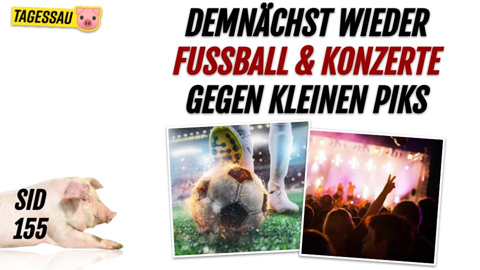SID 155 - Fußball und Konzerte für alle nach kleinem Piks
