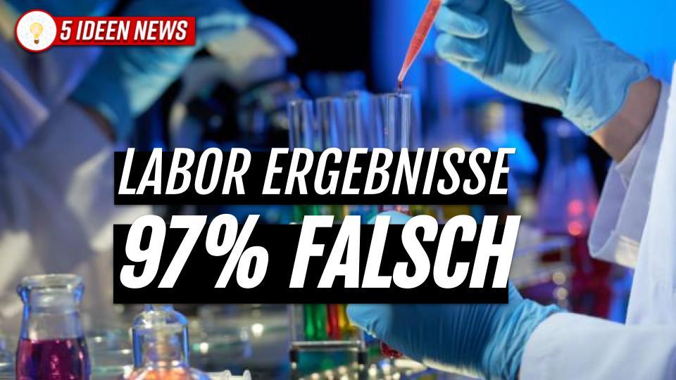 97 % falsche Testergebnisse durch MVZ Labor seit April 2020