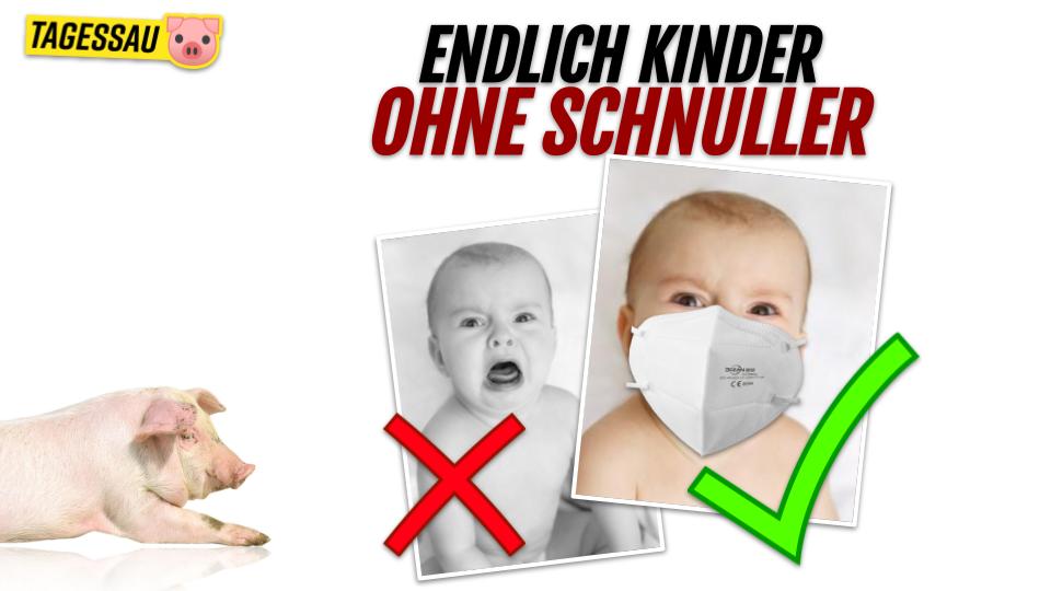 😷 Endlich Kinder ohne Schnuller, Dank Maske