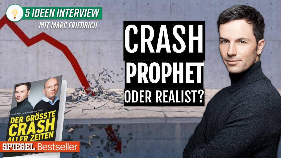 Crash Prophet oder Realist? Interview mit Marc Friedrich (Autor von der größte Crash aller Zeiten)