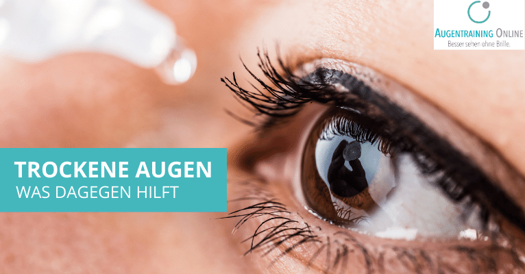 Trockene Augen - Symptome, Ursachen und was dagegen hilft