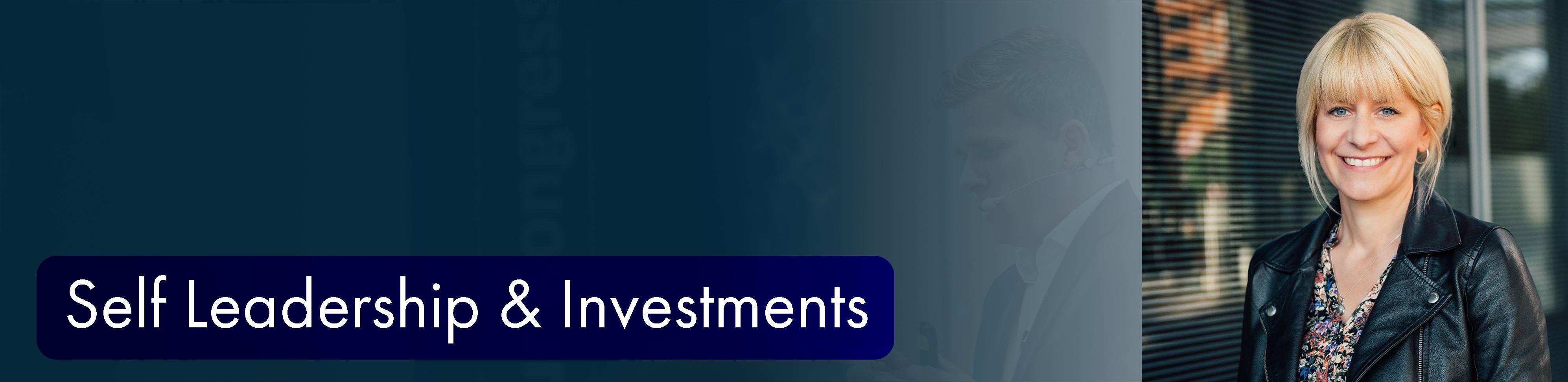 Was Self Leadership mit Investments zu tun hat
