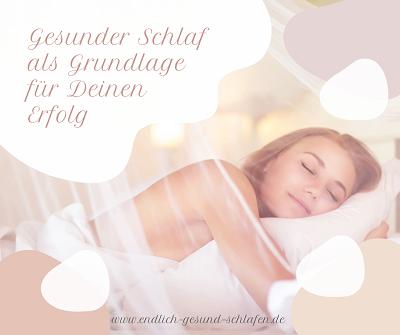 Gesunder Schlaf als Grundlage für Deinen Erfolg
