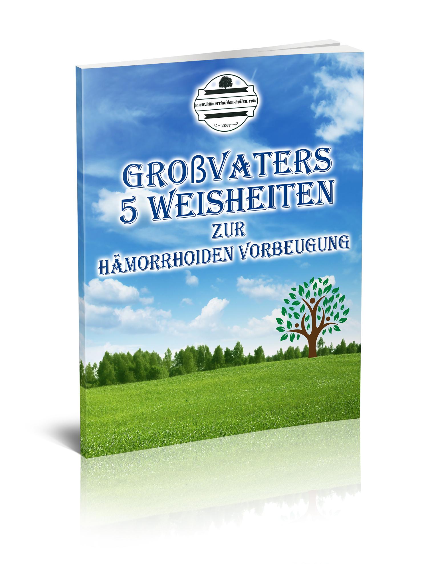 Grossvaters 5 Weisheiten zur Hämorrhoiden Vorbeugung