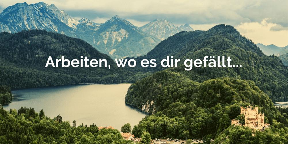 Arbeiten  mit Blick auf See und Berge