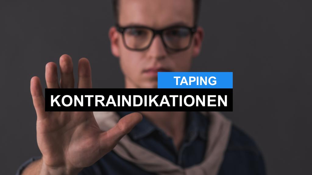 Kinesiology Tape - Wann darf Kinesiologisches Taping nicht angewendet werden?