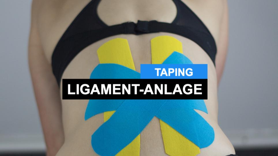 Kinesiologisch Tapen - Ligament-Anlage - Ligamenttape